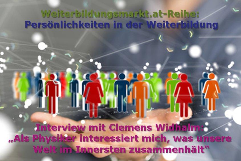 """Clemens Widhalm: """"Als Physiker, Unternehmer und Coach interessiert mich, was unsere Welt im Innersten zusammenhält"""""""
