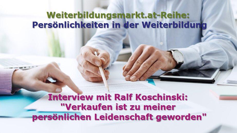 """Ralf Koschinski: """"Verkaufen ist zu meiner persönlichen Leidenschaft geworden"""""""