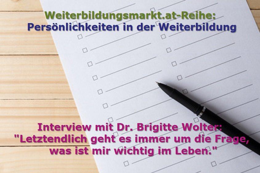 """Dr. Brigitte Wolter: """"Letztendlich geht es immer um die Frage, was ist mir wichtig im Leben."""""""