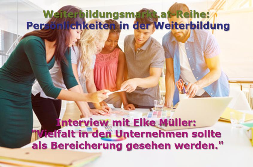 """Elke Müller: """"Vielfalt in den Unternehmen sollte als Bereicherung gesehen werden."""""""