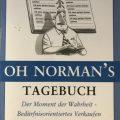 """Das OH Norman Tagebuch """"Der Moment der Wahrheit – Bedürfnisorientiertes Verkaufen"""""""